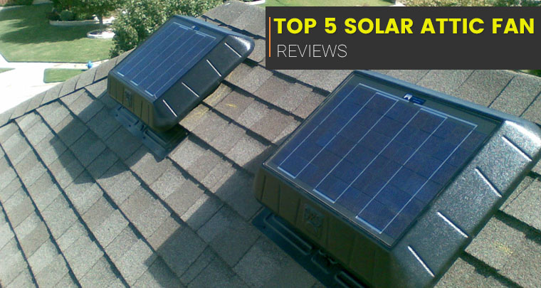 Solar Attic Fan Reviews